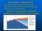so what is peak oil