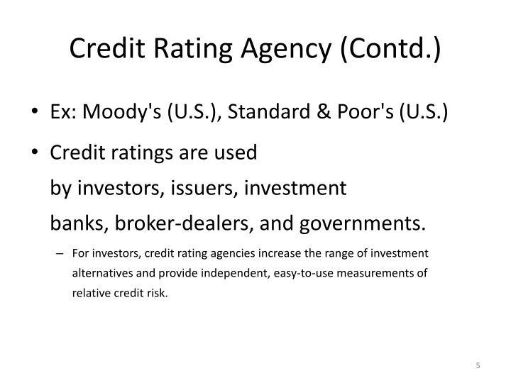 Credit Rating Agency (Contd.)