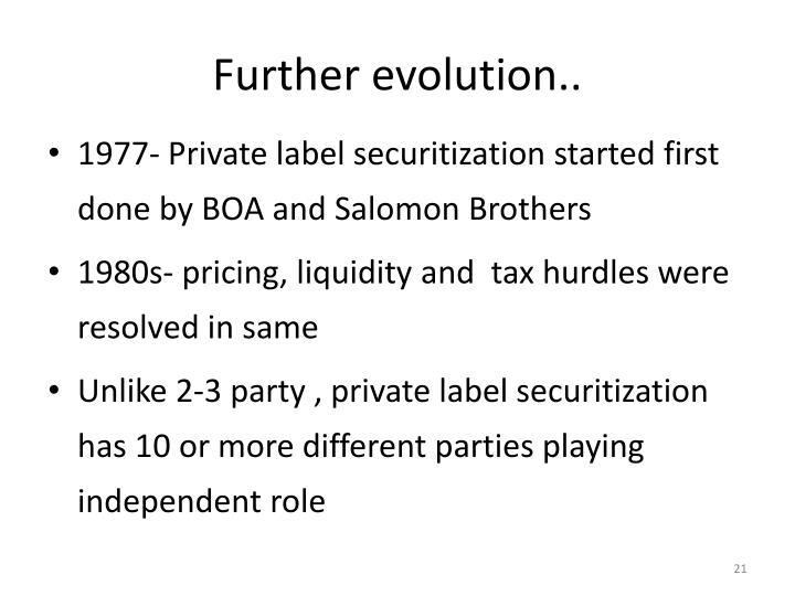 Further evolution..