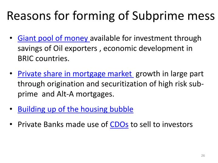 Reasons for forming of Subprime mess