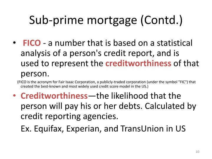 Sub-prime mortgage (Contd.)