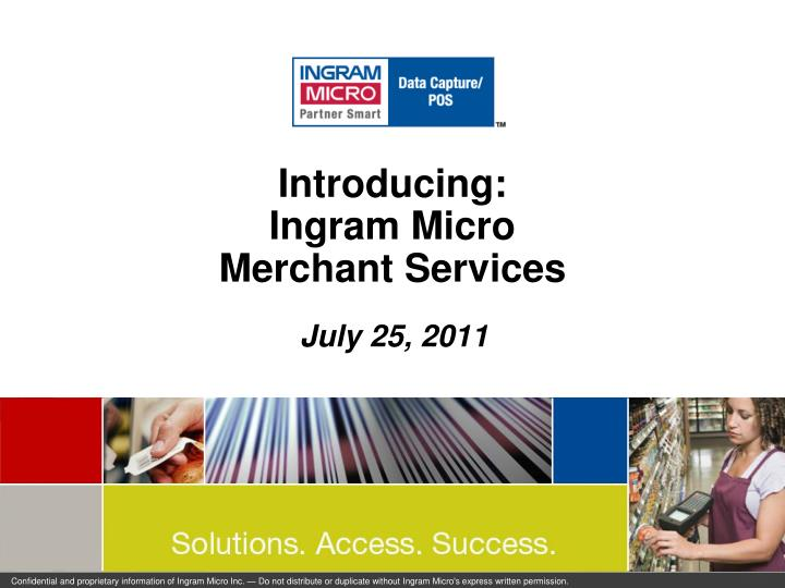 introducing ingram micro merchant services n.