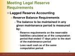meeting legal reserve requirements4