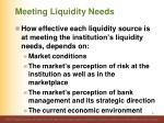 meeting liquidity needs1
