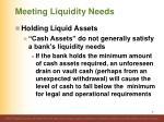 meeting liquidity needs3