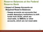 reserve balances at the federal reserve bank5