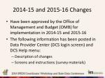 2014 15 and 2015 16 changes