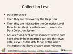 collection level