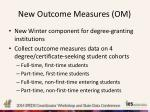 new outcome measures om