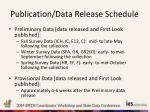 publication data release schedule
