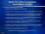 health care reform legislation signed march 23 20104