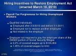 hiring incentives to restore employment act enacted march 18 2010