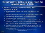 hiring incentives to restore employment act enacted march 18 20101