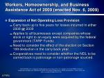 workers homeownership and business assistance act of 2009 enacted nov 6 2009