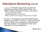 attendance monitoring cont d