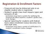 registration enrollment factors