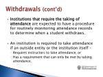 withdrawals cont d1