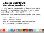 b provide students with international experience