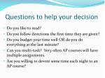 questions to help your decision