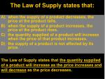 the law of supply states that