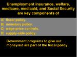 unemployment insurance welfare medicare medicaid and social security are key components of