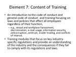 element 7 content of training