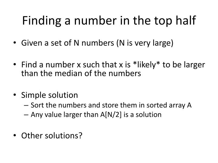 Finding a number in the top half