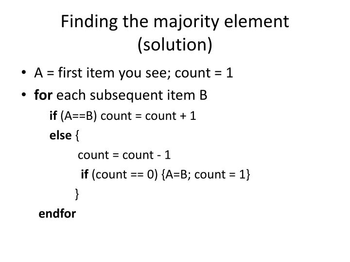 Finding the majority element (solution)