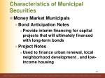 characteristics of municipal securities3