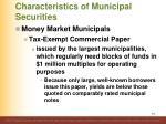 characteristics of municipal securities4