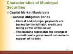 characteristics of municipal securities6