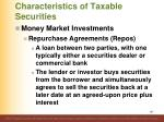 characteristics of taxable securities1