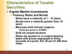 characteristics of taxable securities12