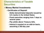 characteristics of taxable securities7