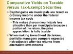 comparative yields on taxable versus tax exempt securities1