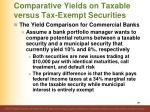 comparative yields on taxable versus tax exempt securities11
