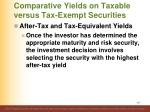 comparative yields on taxable versus tax exempt securities2