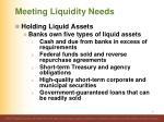 meeting liquidity needs5