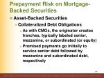 prepayment risk on mortgage backed securities17