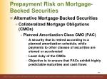 prepayment risk on mortgage backed securities6