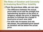 the roles of duration and convexity in analyzing bond price volatility1
