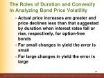 the roles of duration and convexity in analyzing bond price volatility2