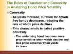 the roles of duration and convexity in analyzing bond price volatility4