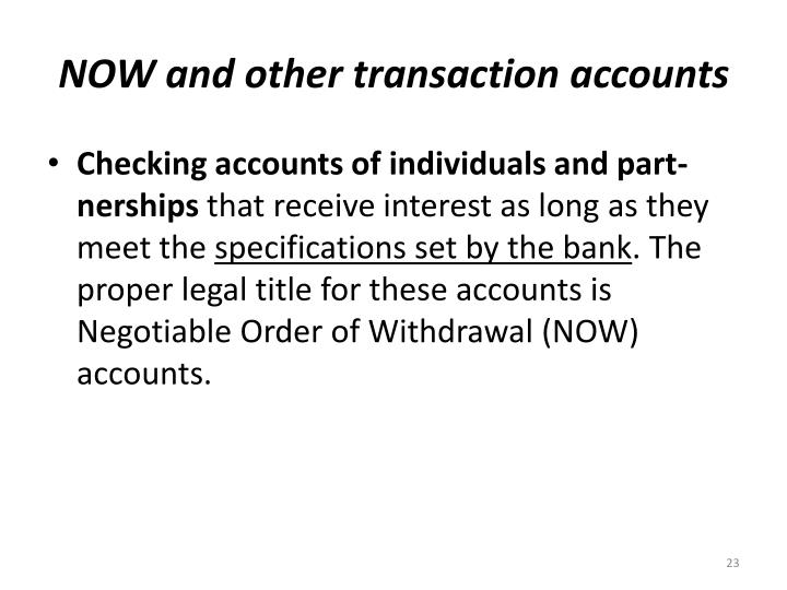 NOW and other transaction accounts