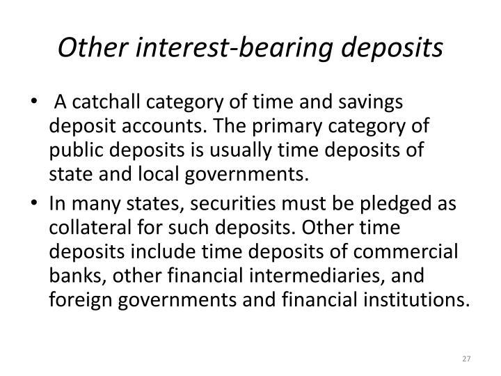 Other interest-bearing deposits