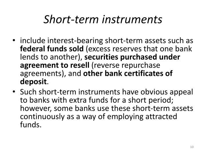 Short-term instruments