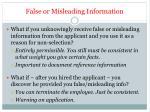 false or misleading information