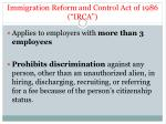 immigration reform and control act of 1986 irca