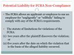 potential liability for fcra non compliance