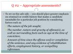 q 2 appropriate assessments1